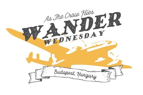 wander wednesday_budapest